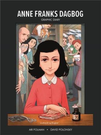 Ari Folman, David Polonsky: Anne Franks dagbog : graphic diary